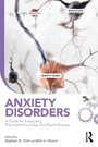 Anxiety Disorders - A Guide for Integrating Psychopharmacology and Psychotherapy