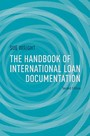 The Handbook of International Loan Documentation - Second Edition