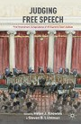 Judging Free Speech - First Amendment Jurisprudence of US Supreme Court Justices