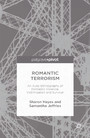Romantic Terrorism - An Auto-Ethnography of Domestic Violence, Victimization and Survival