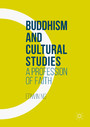 Buddhism and Cultural Studies - A Profession of Faith