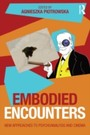 Embodied Encounters - New approaches to psychoanalysis and cinema