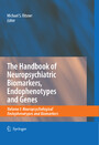 The Handbook of Neuropsychiatric Biomarkers, Endophenotypes and Genes - Volume I: Neuropsychological Endophenotypes and Biomarkers