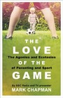 Love of the Game - Parenthood, Sport and Me