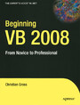 Beginning VB 2008 - From Novice to Professional