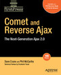 Comet and Reverse Ajax - The Next-Generation Ajax 2.0