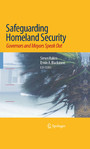 Safeguarding Homeland Security - Governors and Mayors Speak Out