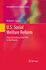 U.S. Social Welfare Reform - Policy Transitions from 1981 to the Present