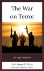 War on Terror - The Legal Dimension