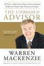 Unbiased Advisor - 101 Ways To Avoid Costly Investment Mistakes, Make More Money, and Achieve Financial Health