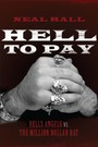 Hell To Pay - Hells Angels vs. The Million-Dollar Rat