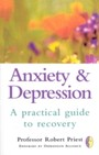Anxiety & Depression - A Practical Guide to Recovery