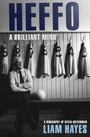 Heffo - A Brilliant Mind - A Biography of Kevin Heffernan