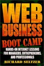 Web Business Bootcamp - Hands-on Internet Lessons for Manager, Entrepreneurs, and Professionals