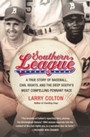 Southern League - A True Story of Baseball, Civil Rights, and the Deep South's Most Compelling Pennant Race