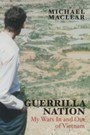 Guerrilla Nation - My Wars In and Out of Vietnam