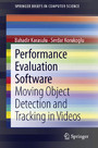 Performance Evaluation Software - Moving Object Detection and Tracking in Videos