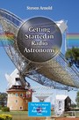 Getting Started in Radio Astronomy - Beginner Projects for the Amateur