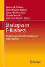Strategies in E-Business - Positioning and Social Networking in Online Markets