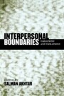 Interpersonal Boundaries - Variations and Violations