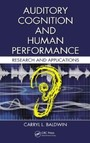 Auditory Cognition and Human Performance - Research and Applications
