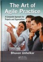 Art of Agile Practice - A Composite Approach for Projects and Organizations