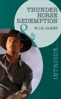 Thunder Horse Redemption (Mills & Boon Intrigue)