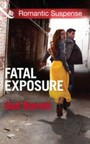 Fatal Exposure (Mills & Boon Romantic Suspense) (Buried Secrets - Book 1)