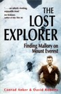 Lost Explorer - Finding Mallory on Mt Everest