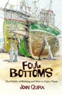 Foul Bottoms - The Pitfalls of Boating and How to Enjoy Them