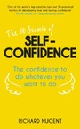 50 Secrets of Self-Confidence - The Confidence To Do Whatever You Want To Do