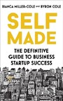 Self Made - The definitive guide to business startup success
