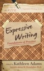 Expressive Writing - Foundations of Practice