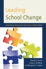 Leading School Change - Maximizing Resources for School Improvement