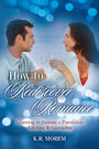 How to Rediscover Romance - Learning to Sustain a Passionate Lifelong Relationship