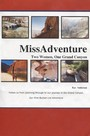 Missadventure - Two Woman and One Grand Canyon