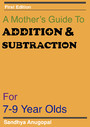 A Mother's Guide to Addition & Subtraction