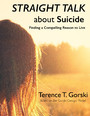 Straight Talk About Suicide - Finding a Compelling Reason to Live