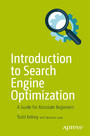 Introduction to Search Engine Optimization - A Guide for Absolute Beginners