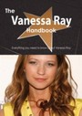 Vanessa Ray Handbook - Everything you need to know about Vanessa Ray