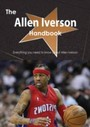 Allen Iverson Handbook - Everything you need to know about Allen Iverson