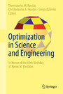 Optimization in Science and Engineering - In Honor of the 60th Birthday of Panos M. Pardalos