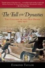 Fall of the Dynasties - The Collapse of the Old Order: 1905-1922