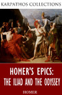 Homer's Epics: The Iliad and The Odyssey