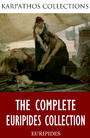 The Complete Euripides Collection