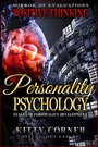Personality Psychology: Stages of Personality Development - How to Be Happy, Feeling Good, Self Esteem, Positive Thinking, Mental Health