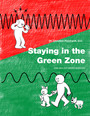 Staying in the Green Zone - How Biology Drives Behavior