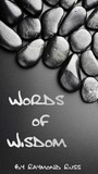 Words Of Wisdom - When Experience Becomes Knowledge, When Knowledge Becomes Expression