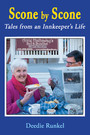 Scone By Scone - Tales from an Innkeeper's Life