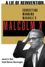 Lie of Reinvention - Correcting Manning Marable's Malcolm X